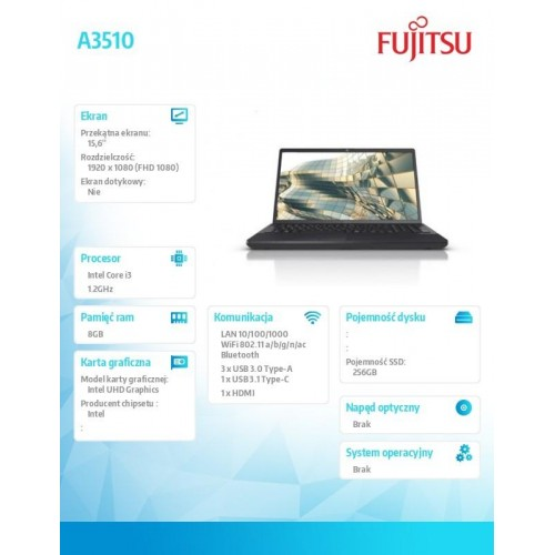 Fujitsu Lifebook A3510 FHD i3-1005G1 8GB 256SSD DVDSM noOS 3YOS